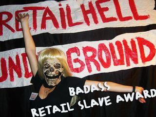 Baddass retail slave award