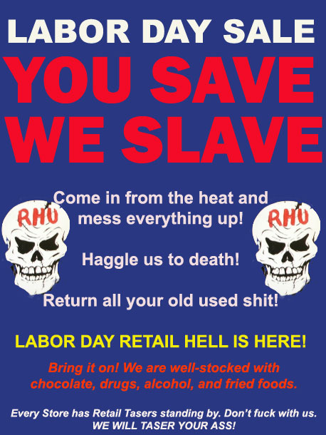 Retail Hell Underground What Labor Day Means To Retail Workers
