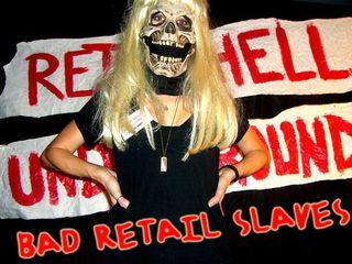 Bad retail slaves