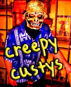 Creepy custy