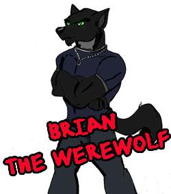 Brian The Werewolf