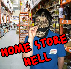 Home store hell