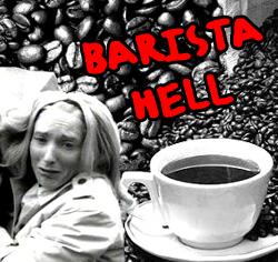 Barista hell